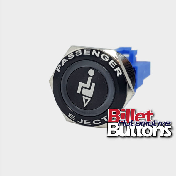 22mm FEATURED 'PASSENGER EJECT' Billet Push Button Switch Ejecto Seat
