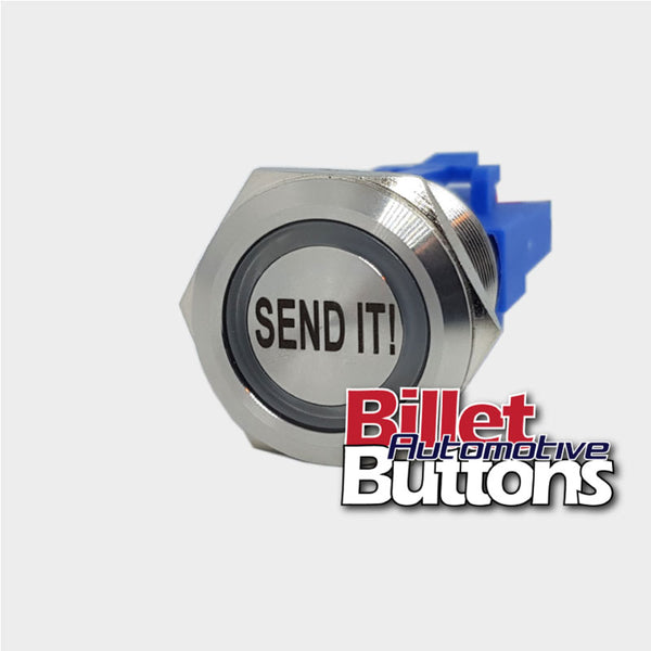 22mm 'SEND IT!' Billet Push Button Switch Text