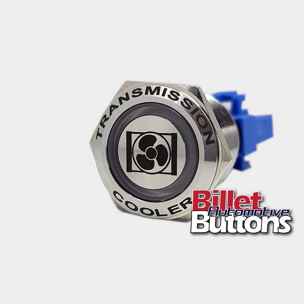 22mm FEATURED 'TRANSMISSION COOLER SYMBOL' Billet Push Button Switch Trans Fans Fan