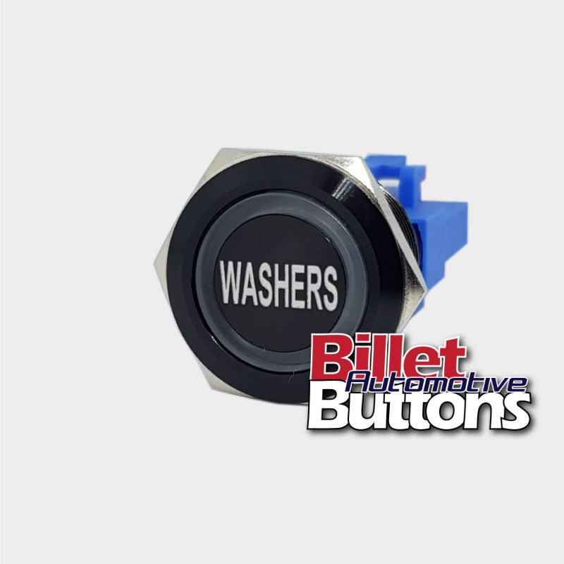 22mm 'WASHERS' Billet Push Button Switch Windscreen Window