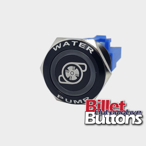 22mm FEATURED 'WATER PUMP SYMBOL' Billet Push Button Switch Electric