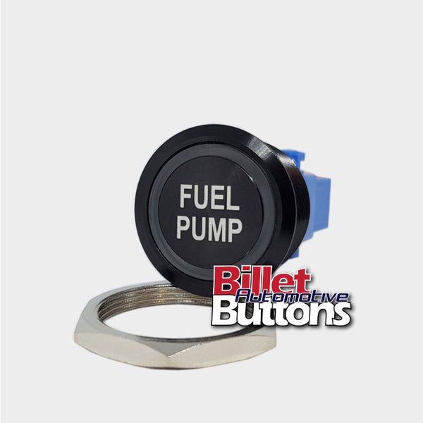28mm 'FUEL PUMP' Billet Push Button Switch