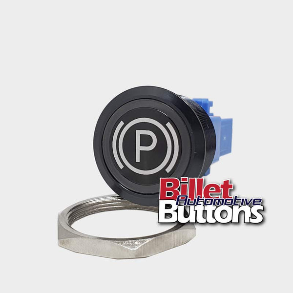 28mm 'PARK BRAKE SYMBOL' Billet Push Button Switch E Stop Emergency Brake