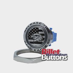 28mm FEATURED 'RELEASE THE BALD EAGLES' Billet Push Button Switch Cleetus