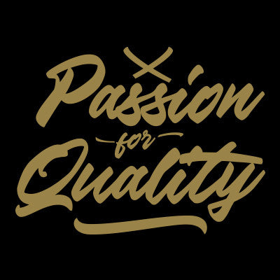 passion for quality