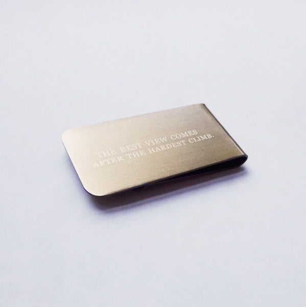Money Clip - The Best View Comes after the Hardest Climb
