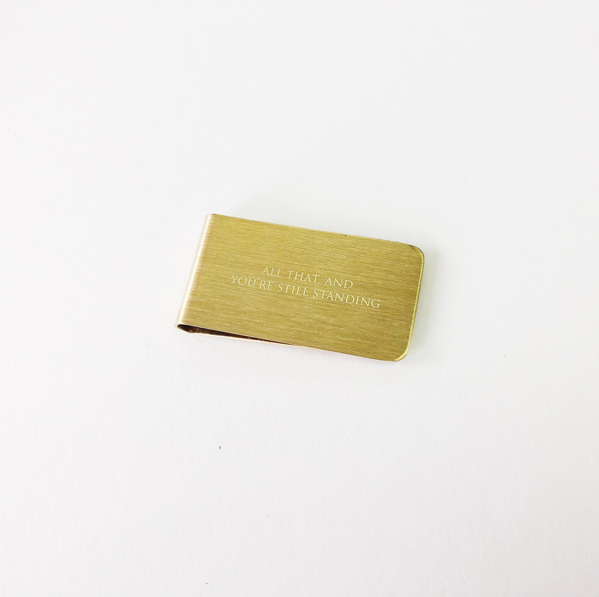 Money Clip - All that, and you're still standing