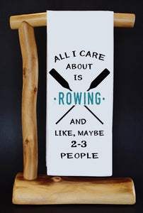 "20% Net Proceeds Benefits Select Charities! All I Care About Is Rowing 17"" x 30"" Dish Towel & Gift Bag Set (choose benefit charity from drop down menu)!"