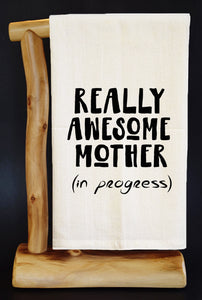 "AWESOME MOTHER IN PROGRESS 28"" x 29"" Premium Flour Sack Dish Towel & Reusable Bag!"