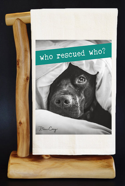 40% Net Proceeds Benefits Animal Rescue & Pediatric Cancer. WHO RESCUED WHO Dish Towel & Reusable Bag