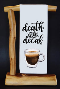 "Death Before Decaf 17"" x 30"" Dish Towel & Gift Bag Set"