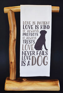 20% Net Proceeds Benefits ANIMAL RESCUE. LOVE IS A DOG Dish Towel & Reusable Bag! Select Benefit Charity.