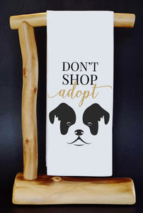20% Net Proceeds Benefits GOOD LIF3 BULLY RESCUE TX! DON'T SHOP ADOPT Dish Towel & Reusable Bag!