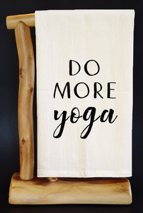 "DO MORE YOGA 28"" x 29 Premium Flour Sack Dish Towel"