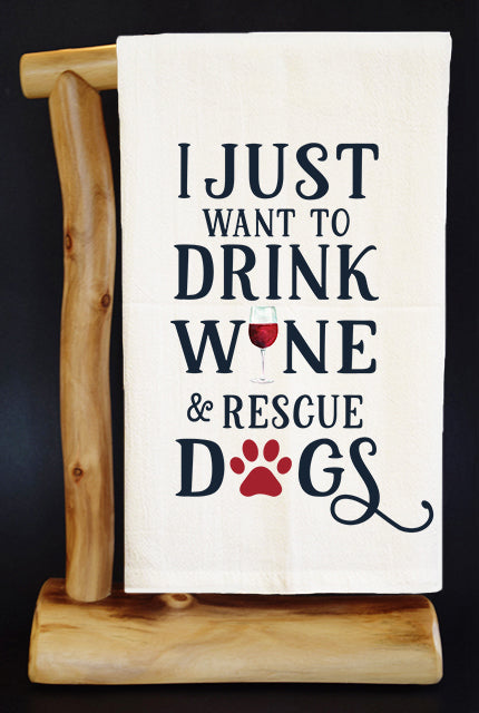 20% Net Proceeds Benefits ANIMAL RESCUE Drink Wine & Rescue Dish Towel & Pouch
