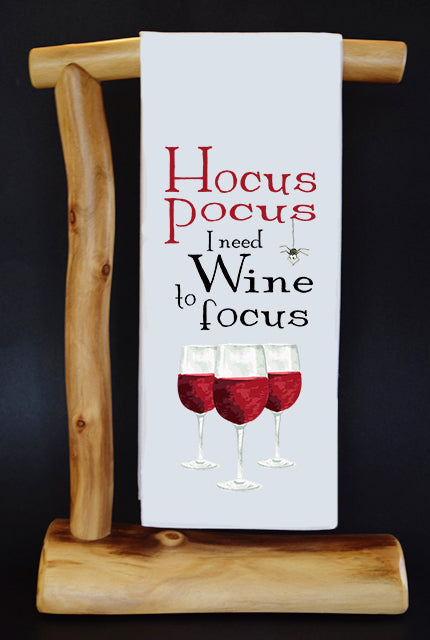HOCUS POCUS I NEED WINE TO FOCUS Dish Towel & Reusable Bag!