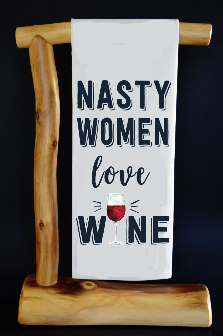 20% Net Proceeds Benefits NOW (National Org. of Women). Nasty Women Love Wine CharityRagg Dish Towel & Reusable Bag!
