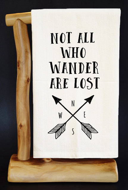 Not All Who Wander Are Lost (NEW) Dish Towel & Reusable Bag!