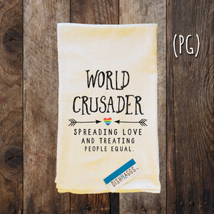 WORLD CRUSADER SPREAD LOVE & EQUALITY (PG)