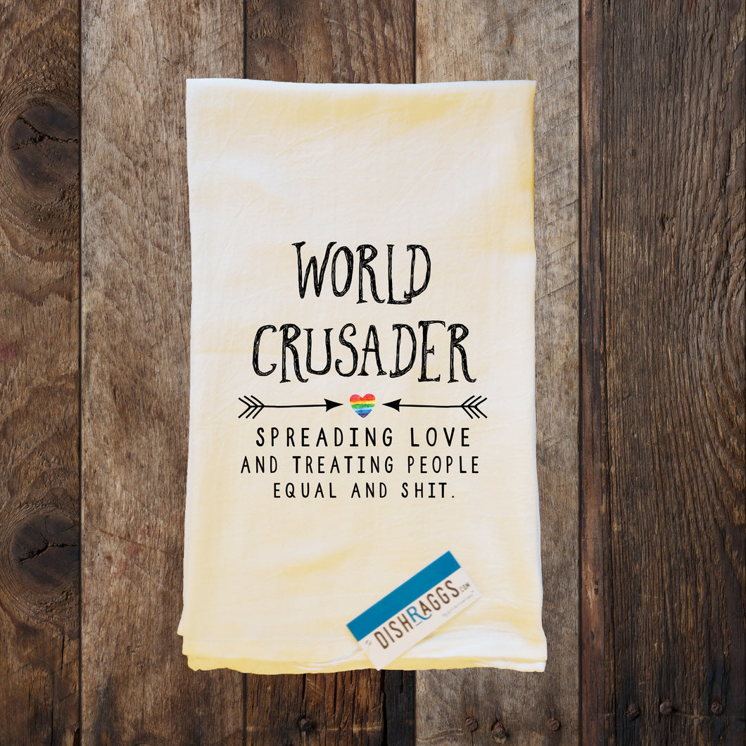 WORLD CRUSADER SPREAD LOVE & EQUALITY