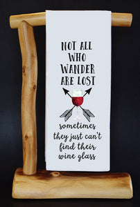 20% Benefits HoldYou Foundation • Not All Who Wander Are Lost (WINE) Dish Towel & Reusable Bag!