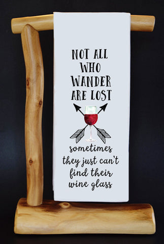 "Not All Who Wander Are Lost (WINE) 17"" x 30"" Dish Towel & Gift Bag Set."