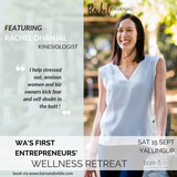 WA's FIRST ENTREPRENEURS' WELLNESS RETREAT (SATURDAY, 15 SEPTEMBER 2018)