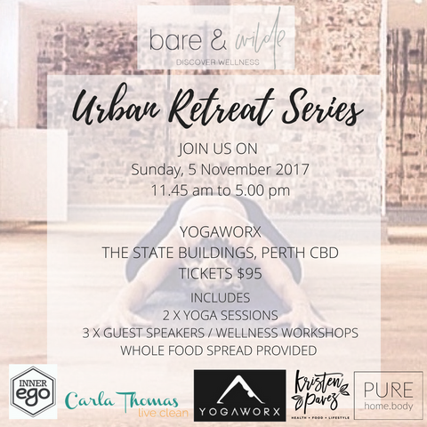 SOLD OUT - Urban Retreat Series Debut - Sunday 5 November 2017