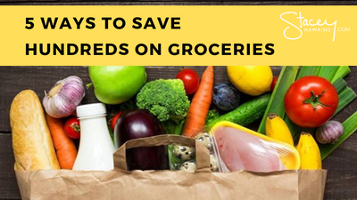 5 Ways to Save Hundreds on Groceries