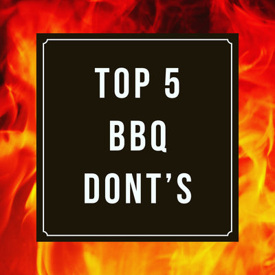Top 5 BBQ Mistakes and How to Avoid them