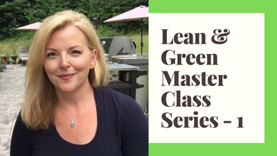 Lean and Green Master Class