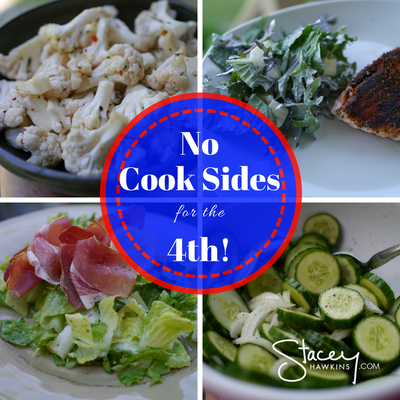No Cook Sides for the 4th of July (Optavia Recipes friendly)