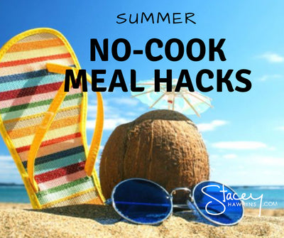 Summertime No-Cook Lean and Green Meals