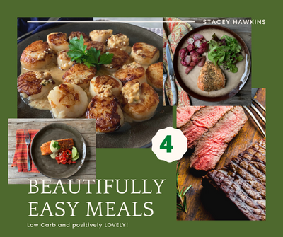 4 Beautifully Easy Meals