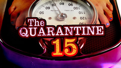 Battling the Quarantine 15
