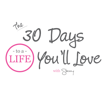 30 Days to a Life You'll Love