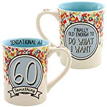 60 Something Mug - Handpainted Stoneware 16 Ounce Coffee Cup w/ Clever Quip