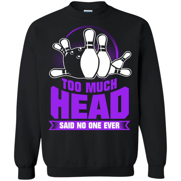 Too Much Head Said No One Ever - Bowl Busters