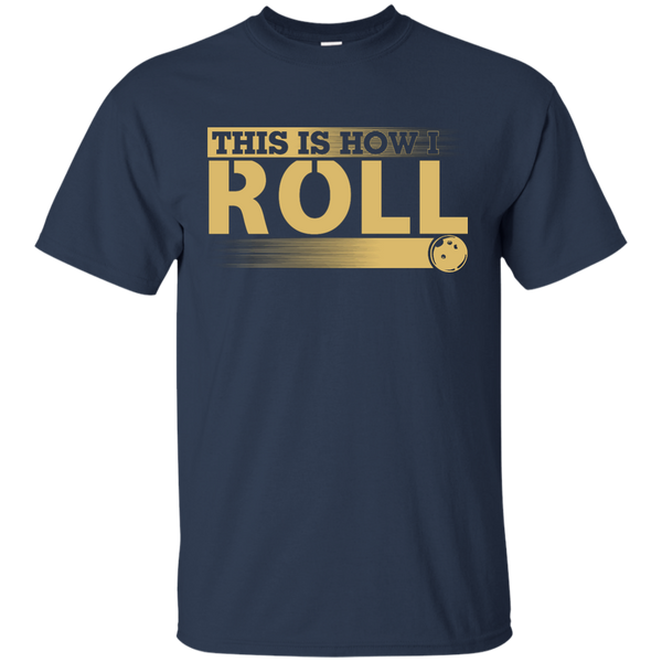 Funny Bowling Tshirt - This Is How I Roll - Navy