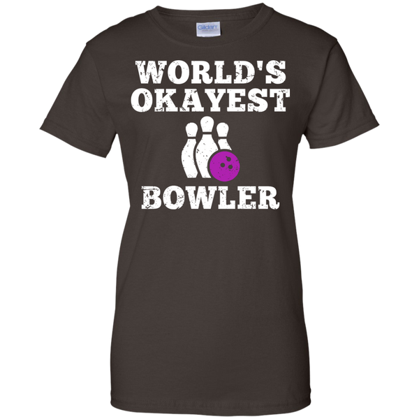 World's Okayest Bowler Funny Bowling Team Women's T-Shirt - Dark Chocolate Color