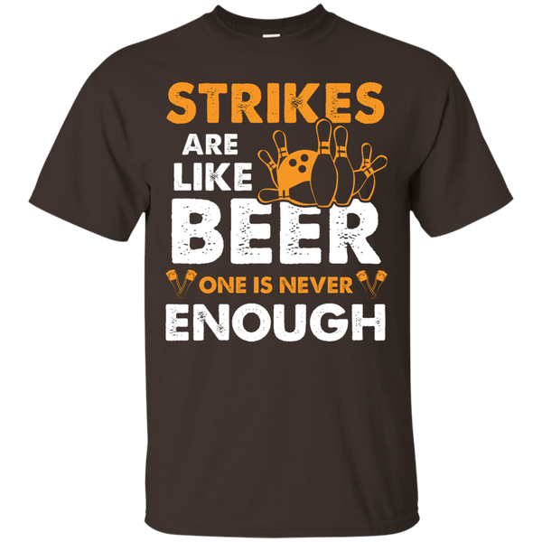 Strikes Are Like Beer One Is Never Enough Bowling Tshirt Dark Chocolate
