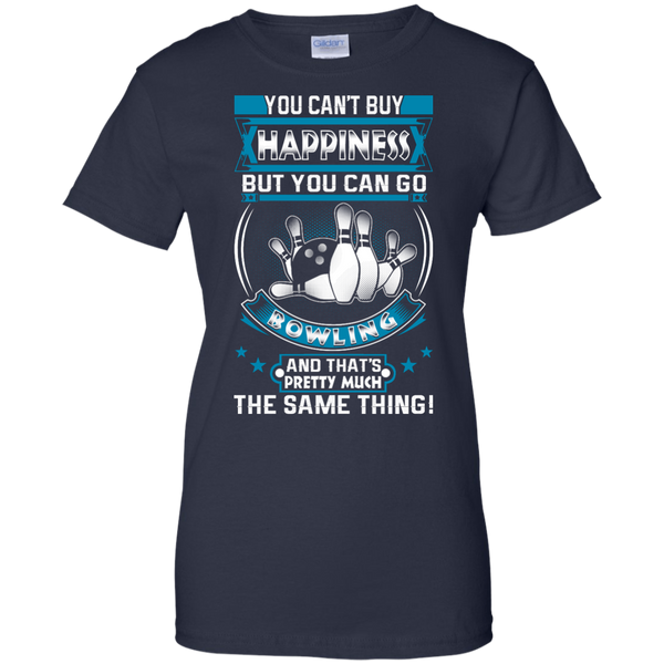 You Can't Buy Happiness But You Can Go Bowling And That's Pretty Much The Same Thing Women's Shirt Navy