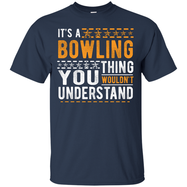 Navy Tshirt - It's A Bowling Thing You Wouldn't Understand - by BowlBusters