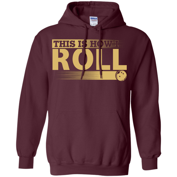 Funny Bowling Hoodie - This Is How I Roll - Maroon