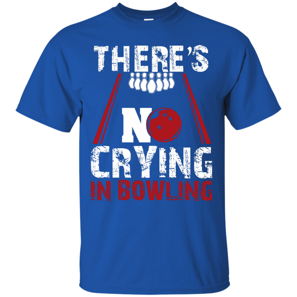 There's No Crying In Bowling T-Shirt Royal