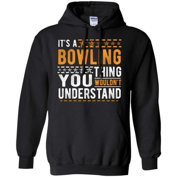 Black Bowling Hoodie - It's A Bowling Thing You Wouldn't Understand - by BowlBusters