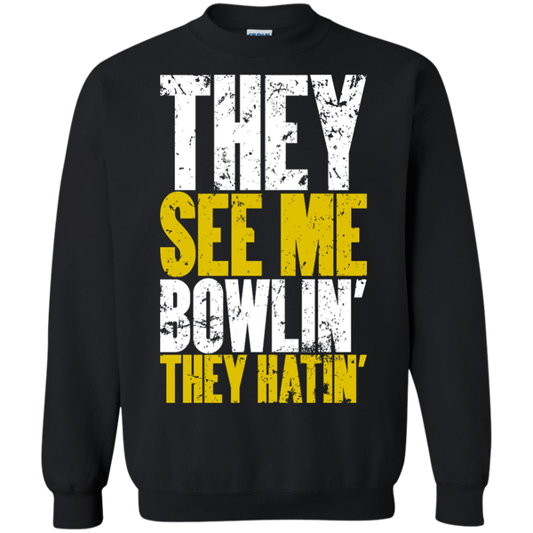 They See Me Bowlin They Hatin - Bowl Busters