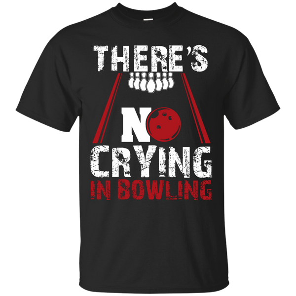 There's No Crying In Bowling T-Shirt Black