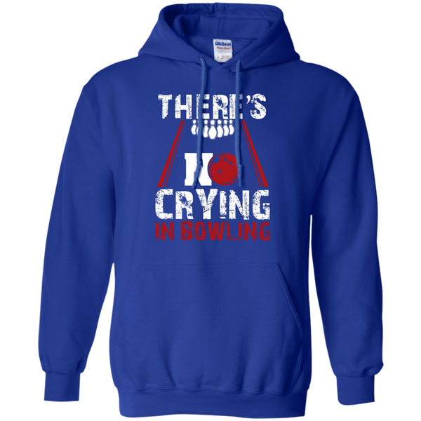 There's No Crying In Bowling Hoodie Royal