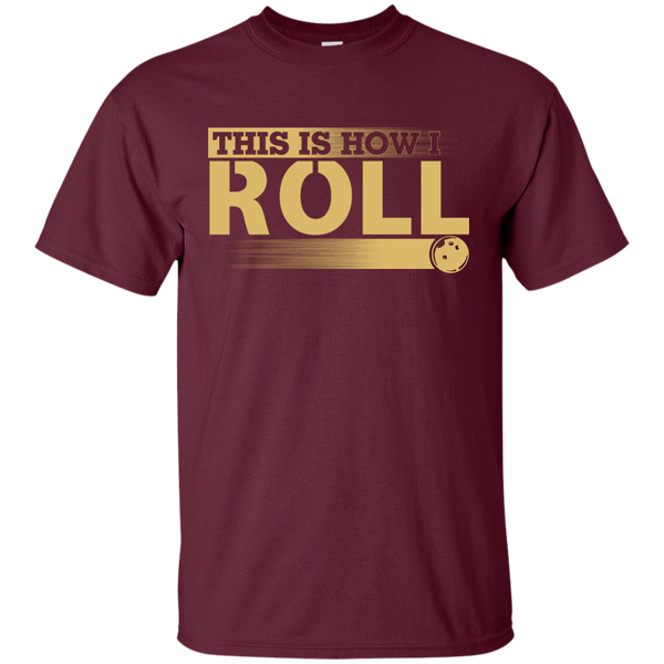 Funny Bowling Tshirt - This Is How I Roll - Maroon